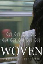 Watch Woven Online 123movies