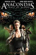 Watch Anacondas: Trail of Blood Online 123movies