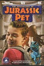 Watch The Adventures of Jurassic Pet Online 123movies