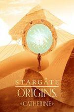 Watch Stargate Origins: Catherine Online 123movies