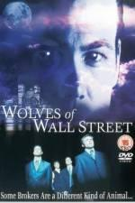 Watch Wolves of Wall Street Online 123movies