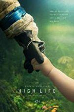 Watch High Life Online 123movies