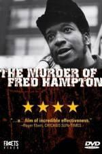 Watch The Murder of Fred Hampton Online 123movies
