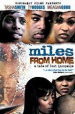 Watch Miles from Home Online 123movies