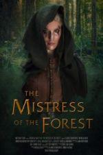 Watch The Mistress of the Forest Online 123movies