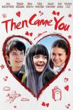 Watch Then Came You Online 123movies